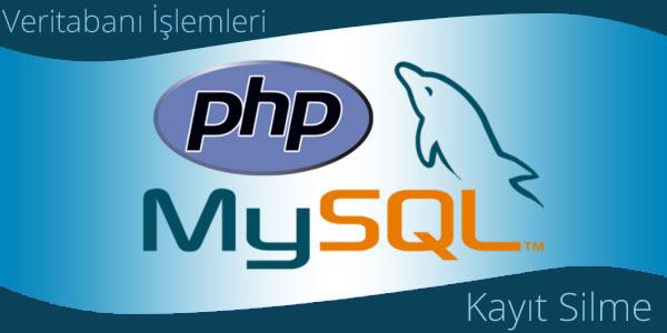 [Resim: PHP-MySQL-Kayit-Silme.jpg]